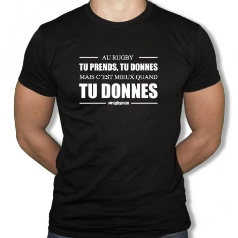 Tshirt Rugby Tu prends Tu donnes