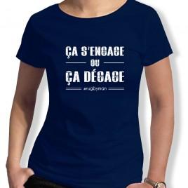 Tshirt Ca s'engage ou ça dégage F