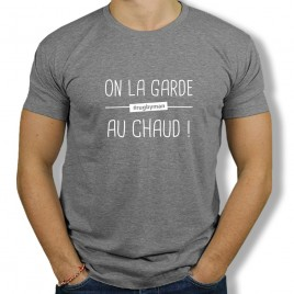Tshirt On la garde au chaud H