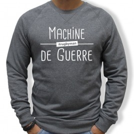 Sweat Rugby MACHINE DE GUERRE homme