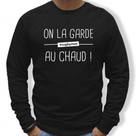 Sweat Rugby ON LA GARDE AU CHAUD homme