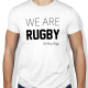 Tshirt Rugby We are