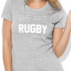 Tshirt Rugby We Are F