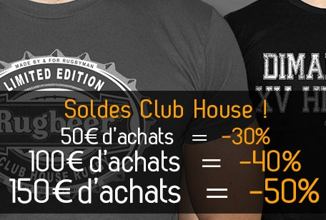 Soldes Club House Rugby